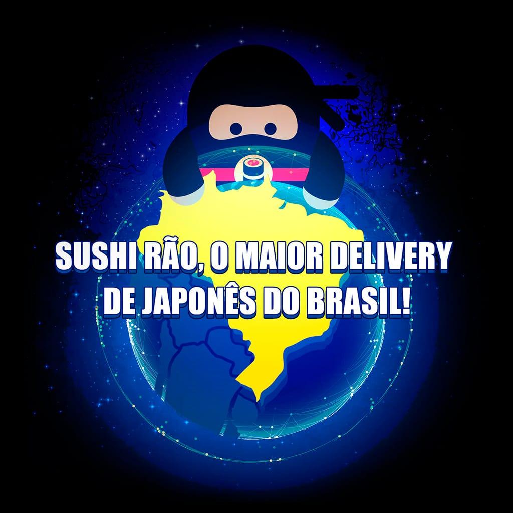 Delivery Sushi Rão, o Maior do Brasil. O melhor da Comida Japonesa na sua casa!