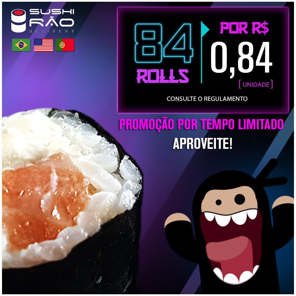 Promoção de Rolls - Delivery Sushi Rão, o Maior do Brasil. O melhor da Comida Japonesa na sua casa!